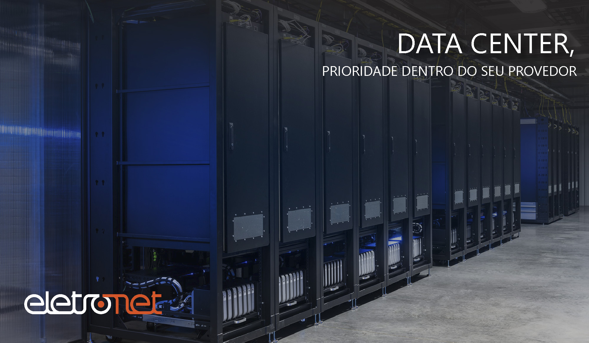 Data center: prioridade dentro do seu provedor