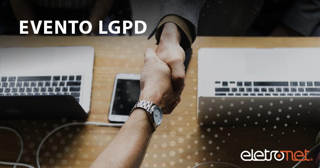 Evento LGPD – Lei Geral de Proteção de Dados (LGPD)