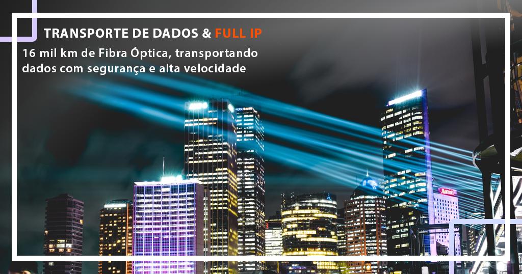 Transporte de Dados e Full IP