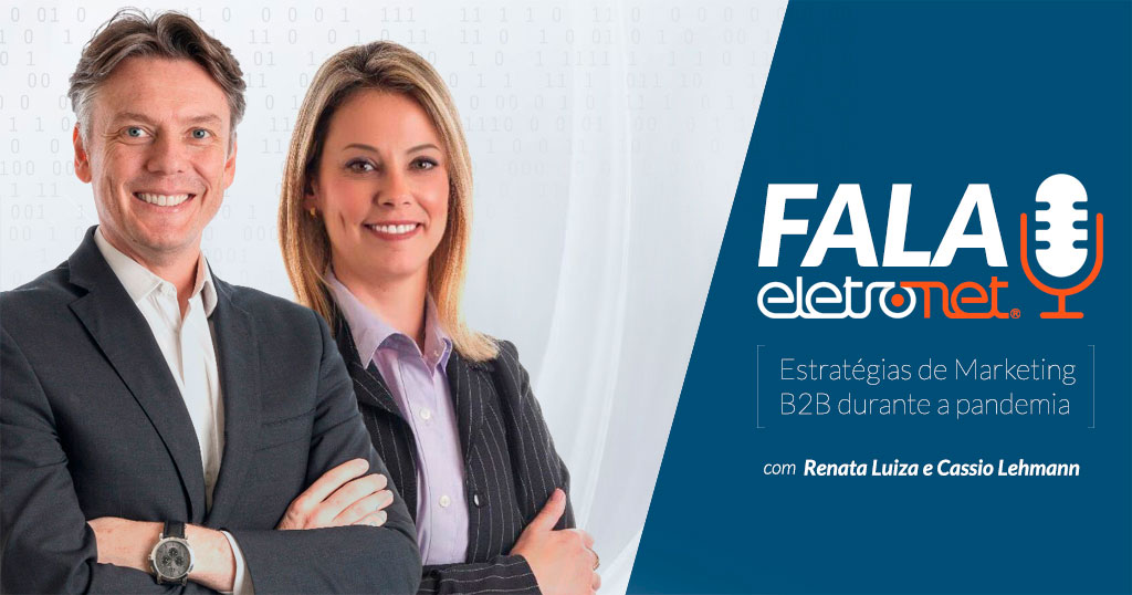 "Fala Eletronet: Estratégias de Marketing no ""novo normal"""