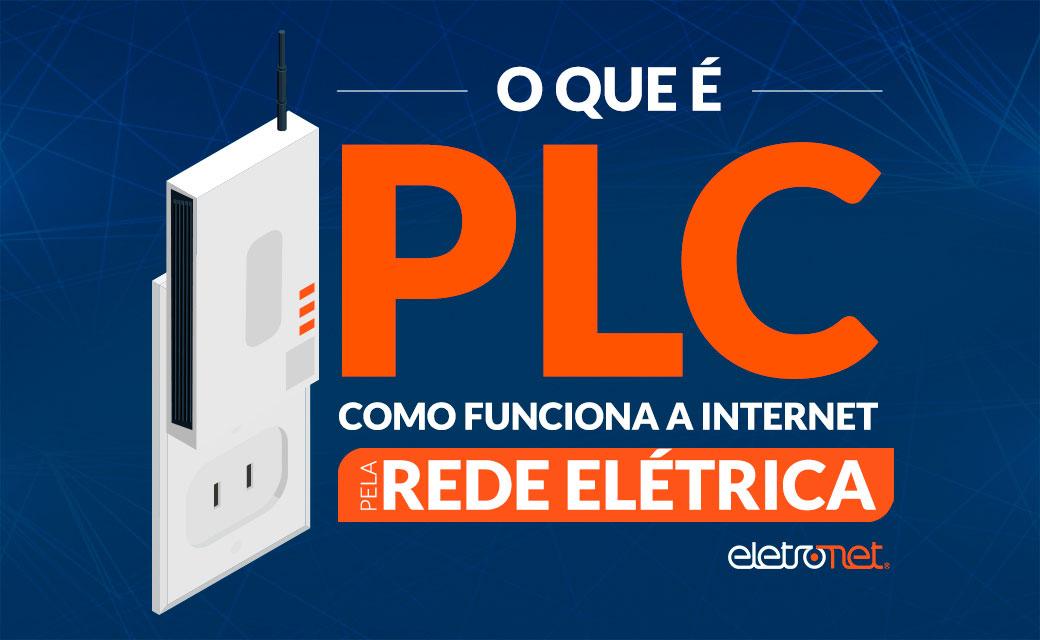 O que é PLC? Como funciona a internet pela rede elétrica?